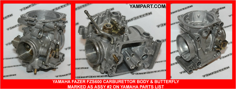 YAMAHA FAZER FZS 600 CARB CARBURETTOR ASSY #2 WITH THROTTLE CABLE ATTACHMENT BRACKET YAMPART.COM