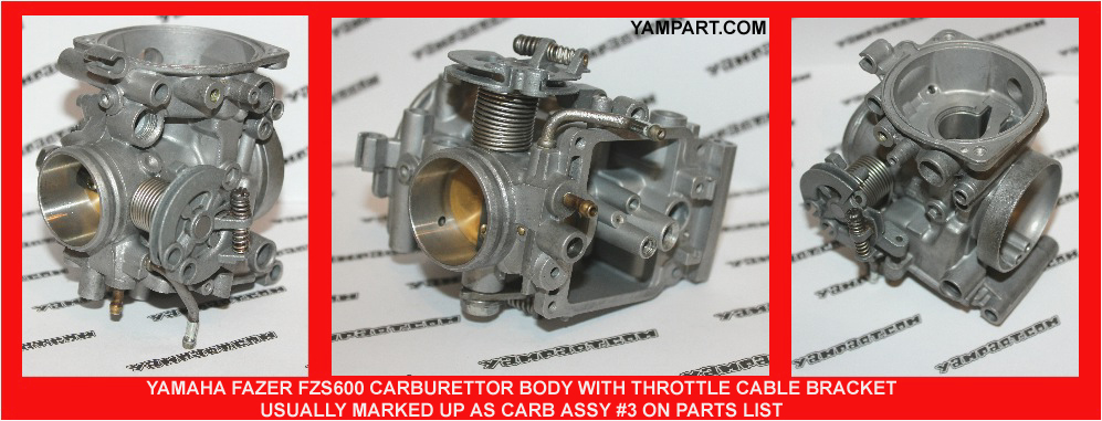 YAMAHA FAZER FZS 600 CARB CARBURETTOR ASSY 3 WITH THROTTLE CABLE ATTACHMENT BRACKET YAMPART.COM - Copy - Copy