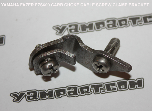 YAMAHA FAZER FZS 600 CARBURETTOR CHOKE CABLE SCREW CLAMP BRACKET YAMPART.COM