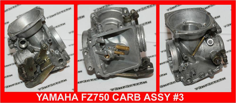 YAMAHA FZ 750 CARB CARBURETTOR ASSY #3 YAMPART.COM