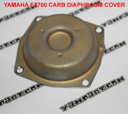 YAMAHA FZ750 CARB CARBURETTOR DIAPHRAGM COVER YAMPART.COM - Copy