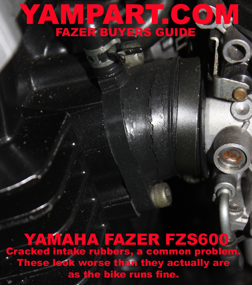 YAMAHA FAZER FZS 600 BUYERS GUIDE SPLIT CRACKED CARB INTAKE RUBBERS YAMPART.COM
